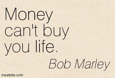 Quotation_Bob_Marley_money_life_Meetville_Quotes